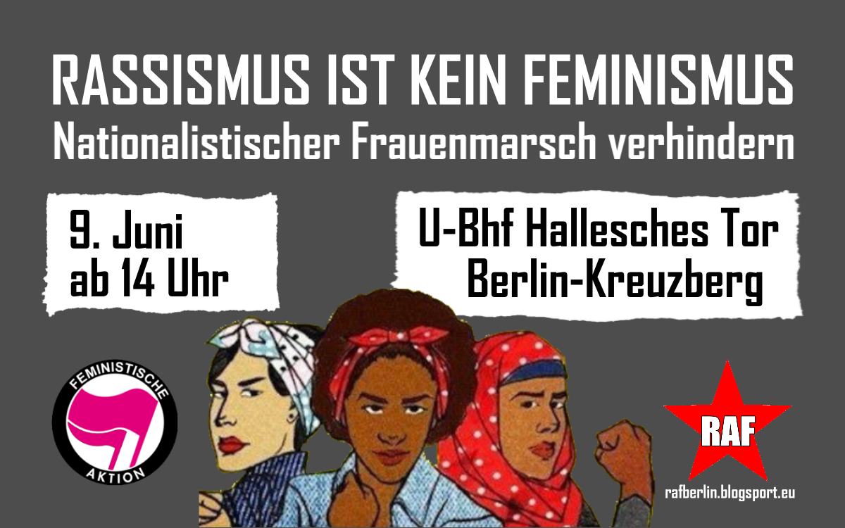 """Für den 9. Juni erneut ein rassistischer """"Frauenmarsch"""" in Berlin angekündigt"""