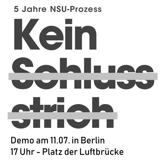 Demo zum Tag der Urteilsverkündung im NSU-Prozess am 11.07. in Berlin