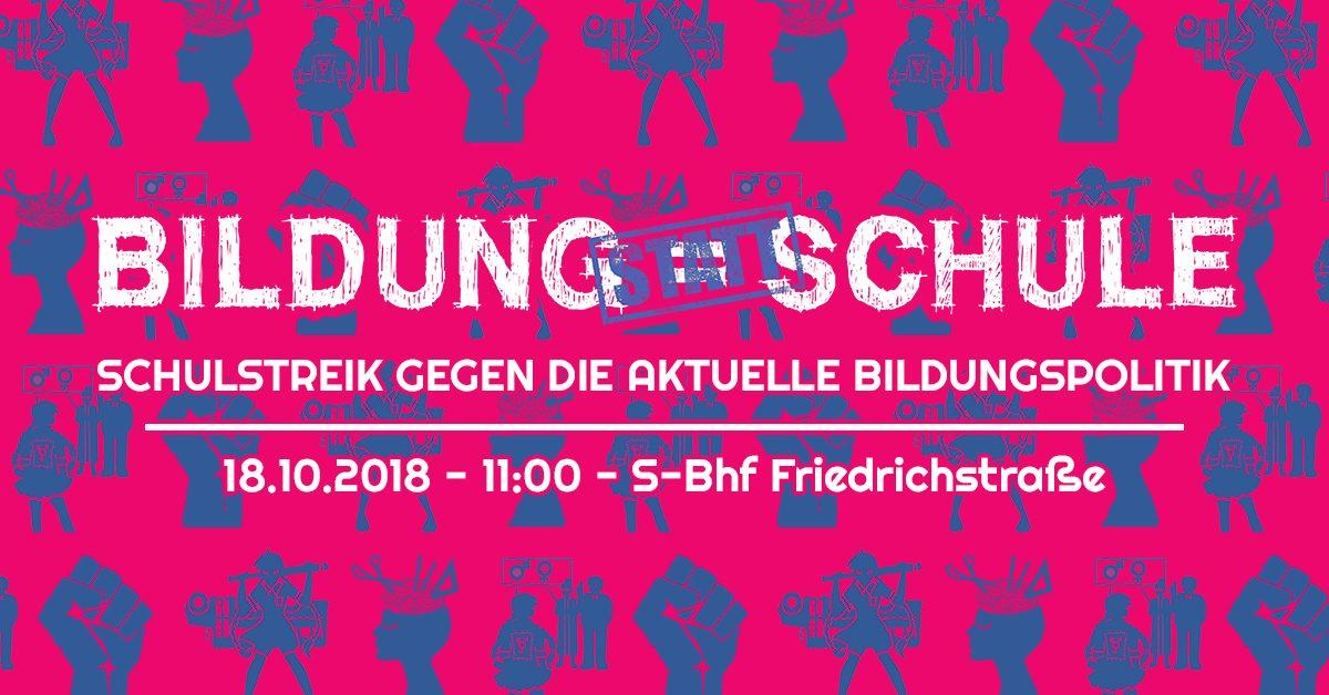 Schulstreik für eine bessere Schule in Berlin am 18. Oktober