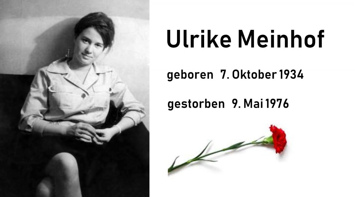 Heute wäre Ulrike Meinhof 84 Jahre alt geworden