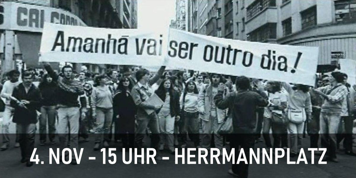 Kundgebung gegen den Faschisten Bolsonaro am 4. November um 15 Uhr auf den Herrmannplatz