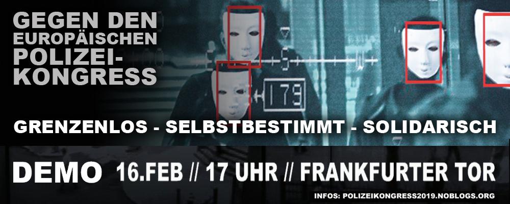 Demo gegen den Europäischen Polizeikongress am 16. Februar in Berlin