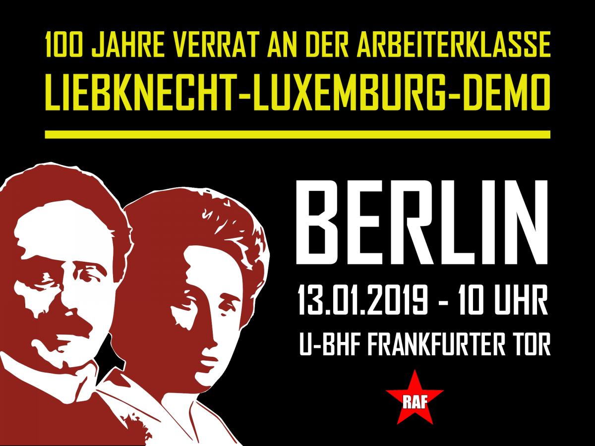 100 Jahre Mord an Rosa und Karl – 100 Jahre Verrat an der Arbeiterklasse. Reiht euch ein bei der Liebknecht-Luxemburg-Demo 2019.